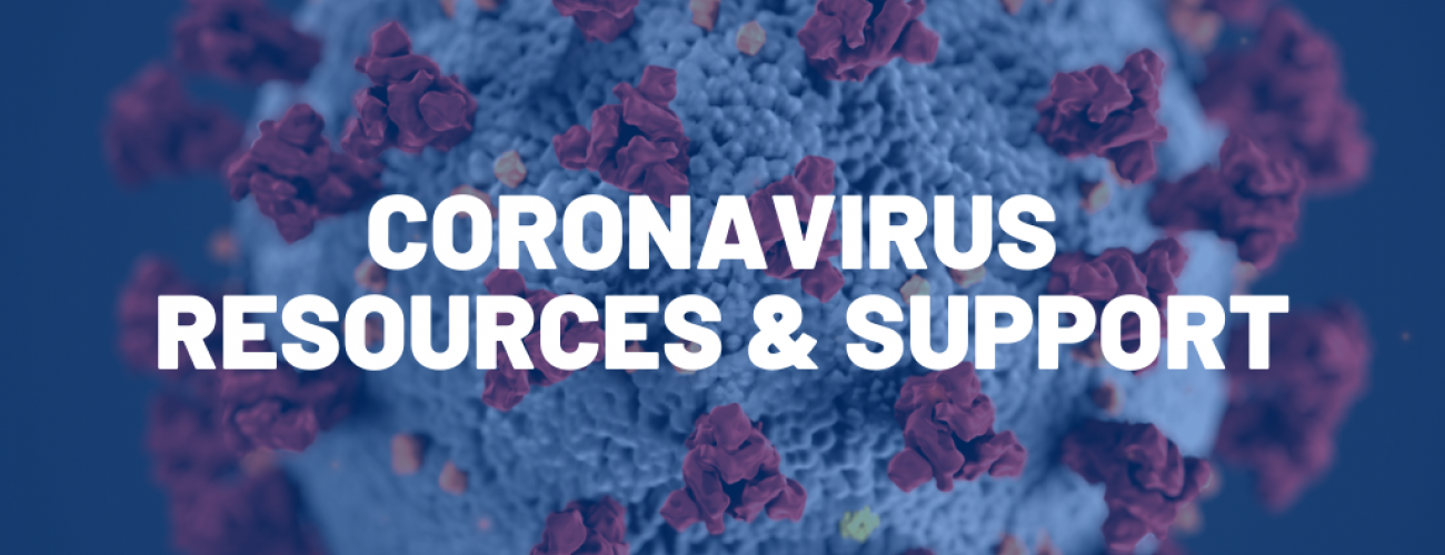 Coronavirus Resources & Support